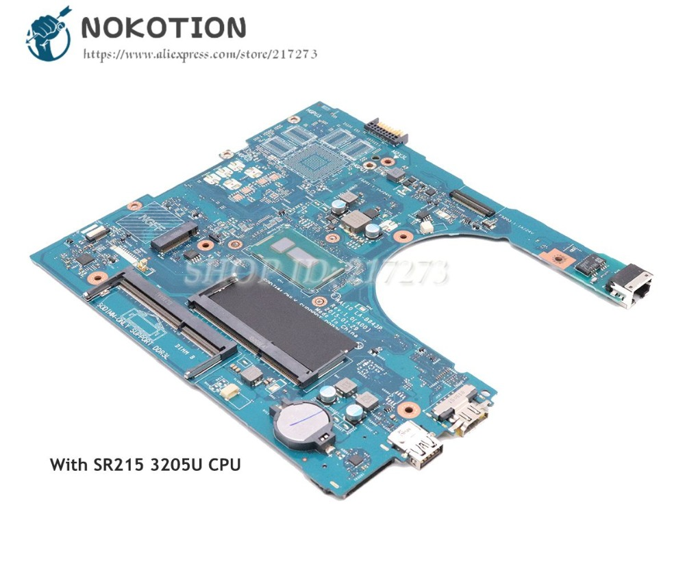 все цены на NOKOTION For Dell Inspiron 5458 5558 5758 Laptop Motherboard SR215 3205U CPU CN-0NRNP9 0NRNP9 AAL10 LA-B843P MAIN BOARD онлайн