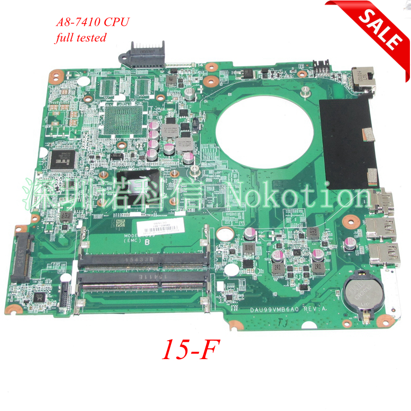 NOKOTION 846803-601 846803-001 Laptop motherboard For HP Pavilion 15-F A8-7410 CPU Onboard DAU99VMB6A0 Main board full WORKS sheli for hp 15 15 f motherboard with n3050 cpu 828168 001 828168 601