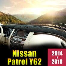 Для Nissan Patrol Y62 2014 2015 2016 2017 2018 LHD приборной панели автомобиля крышка коврики Избегайте сенсорные панели навес от солнца ковры отделкой аксессуары
