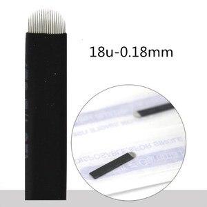Image 3 - 500 Pcs 0.18mm להגמיש ננו Laminas Microblading Tebori Agulha 12/14/18 U צורת מחט קעקוע גבות Microblading להבים שחור