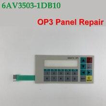 OP3,6AV3 503-1DB10,6AV3503-1DB10 Membrane keypad for HMI Panel repair~do it yourself,New & Have in stock