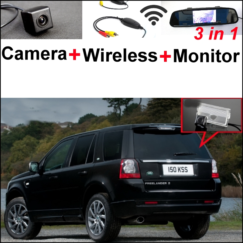 3 in1 Special Rear View Camera + Wireless Receiver + Mirror Monitor Parking System For Land For Rover Freelander 2 2006~2015 wireless pager system 433 92mhz wireless restaurant table buzzer with monitor and watch receiver 3 display 42 call button