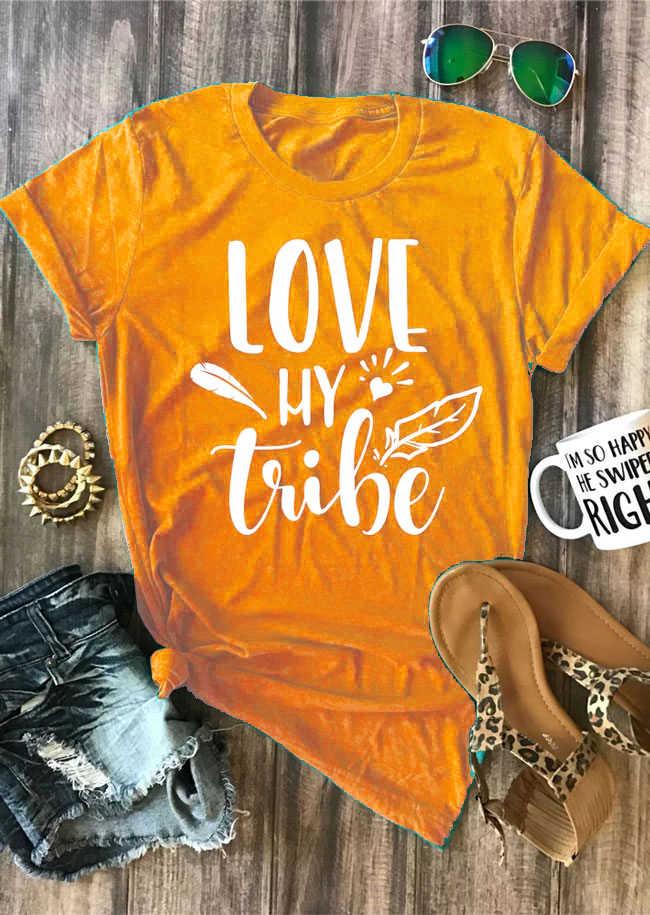 c73baed082b18 Love My Tribe O-Neck T-Shirt bride tribe fashion tshirt bachelorette party  shirts tees yellow shirt summer slogan grunge tops