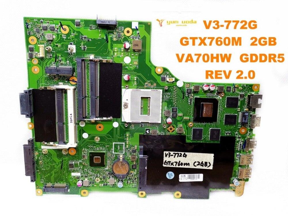 original for font b ACER b font V3 772G laptop motherboard V3 772G GTX760M 2GB VA70HW