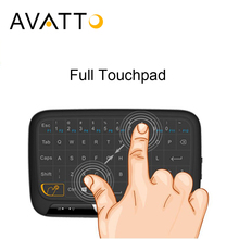 AVATTO Newest H18 Full Touchpad 2.4GHz Wireless mini keyboard Gaming Air Mouse with Touch Pad For Smart TV, iPad, Android Box, PC