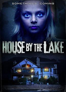 《湖边的房子》2017年美国惊悚,恐怖电影在线观看