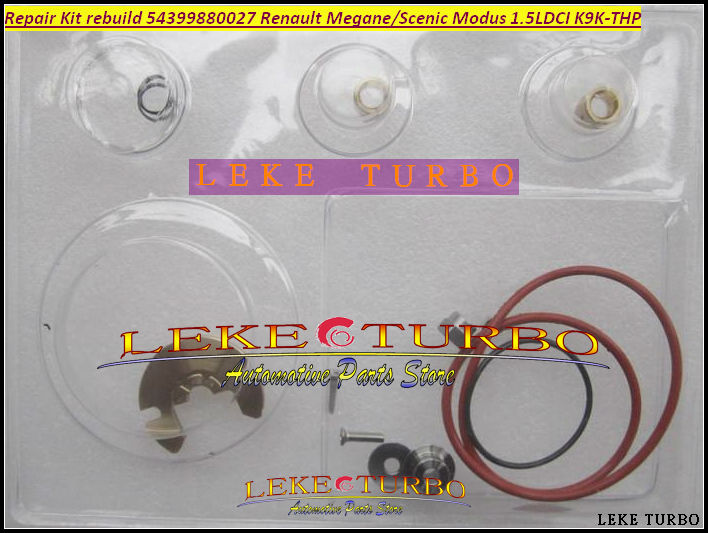 TURBO Repair Kit rebuild Kits 54399880027 54399700027 54399880002 For Renault Kangoo Megane II Scenic II Modus K9K-THP 1.5L DCI turbo cartridge chra kp39 54399880027 54399700027 8200204572 8200578315 for renault kangoo megane 2 scenic ii modus k9k thp 1 5l
