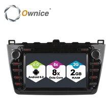 Ownice c500 android 6.0 octa 8 core 1024*600 de navegación del coche dvd gps para nuevo Mazda 6 2009-2011 2 GB RAM 32 GB ROM 4G SIM LTE