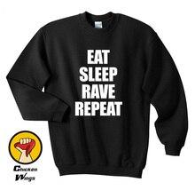 Eat Sleep Rave Repeat Shirt / Mens Womens Printed Tee Hipster Swag Top Crewneck Sweatshirt Unisex More Colors XS – 2XL