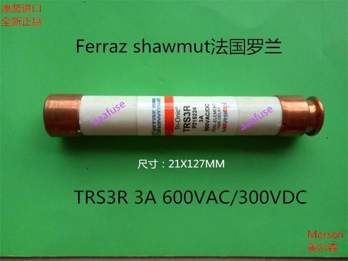 Free shipping 5pcs TRS3R Ferraz French Roland 21x127MM ceramic fuse fuse 3A 600VAC genuine roland roland a 500pro r