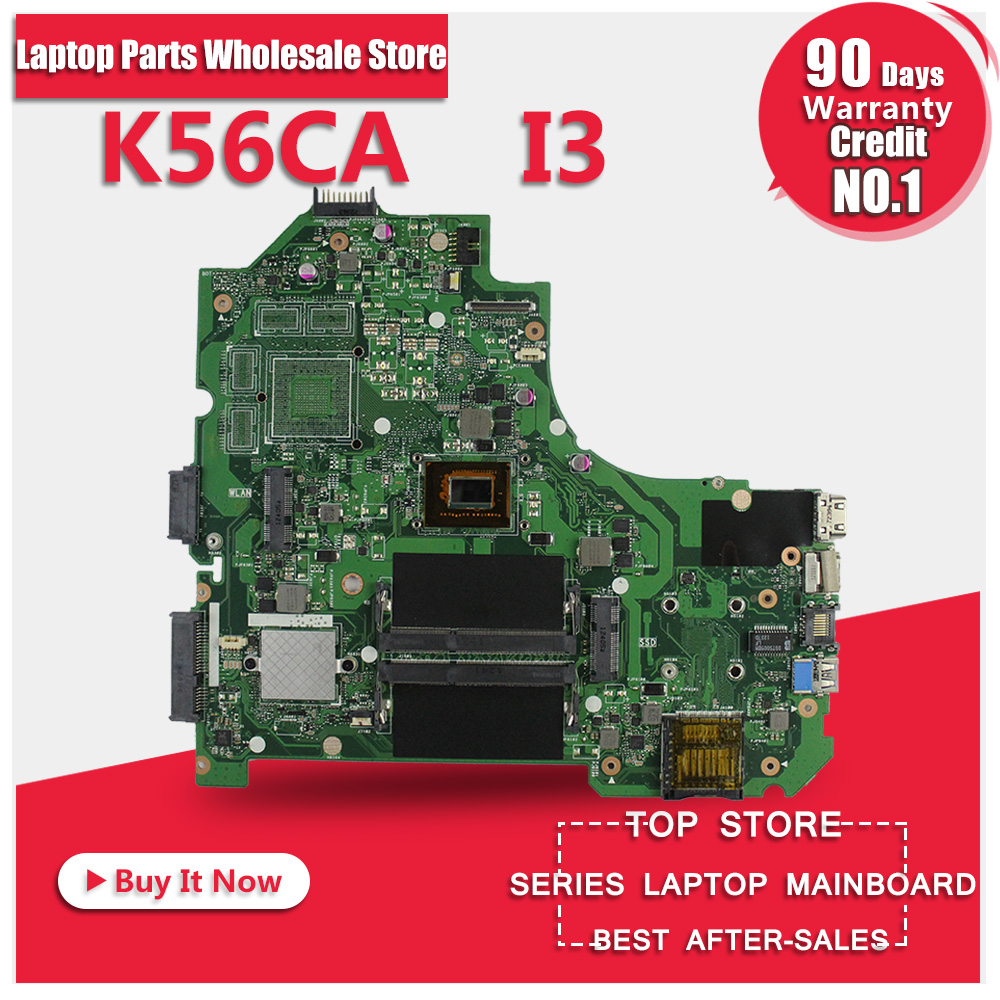 For Asus K56CM K56CA Laptop Motherboard With i3 CPU Integrated Graphics GM fully tested working good k56ca laptop motherboard for asus i5 cpu k56cm rev2 0 gm integrated mainboard tested well before shipping