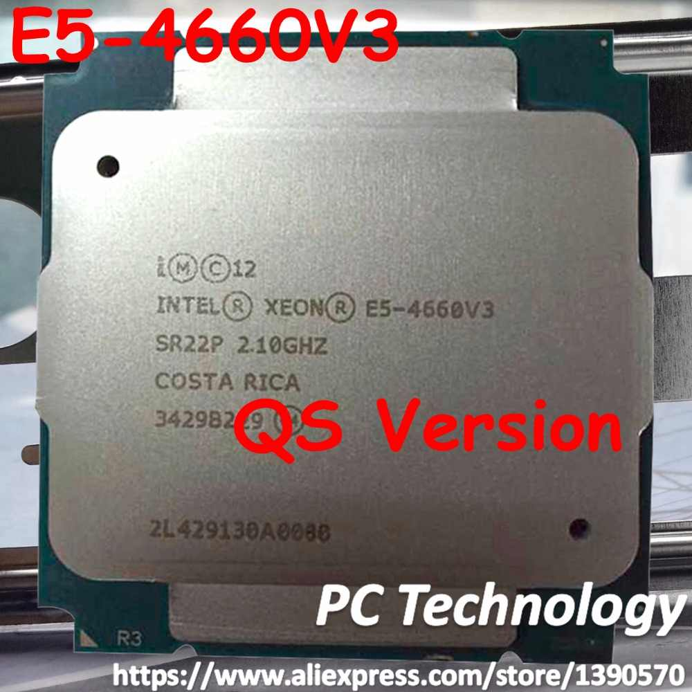 Original Intel Xeon processor E5 4660V3 QS CPU E5-4660V3 14-cores 2.1GHZ 35MB 22nm LGA2011-3 E5 4660 V3 free shipping E5-4660 V3