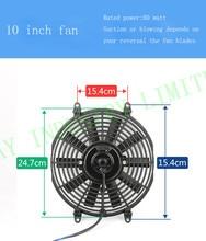 10 polegada universal auto ac ventilador ventilador elétrico 24 v 80 watt pull Inalação com 10 lâminas retas