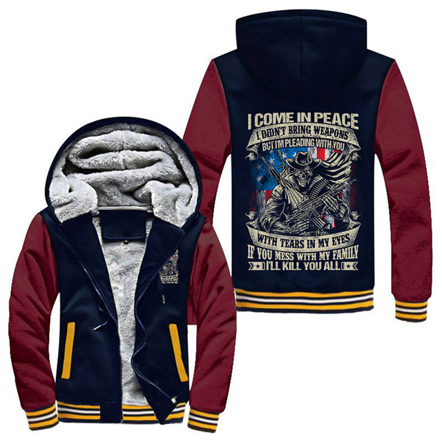 I COME IN PEACE I'LL KILL YOU ALL ZIP UP HOODIE JACKET