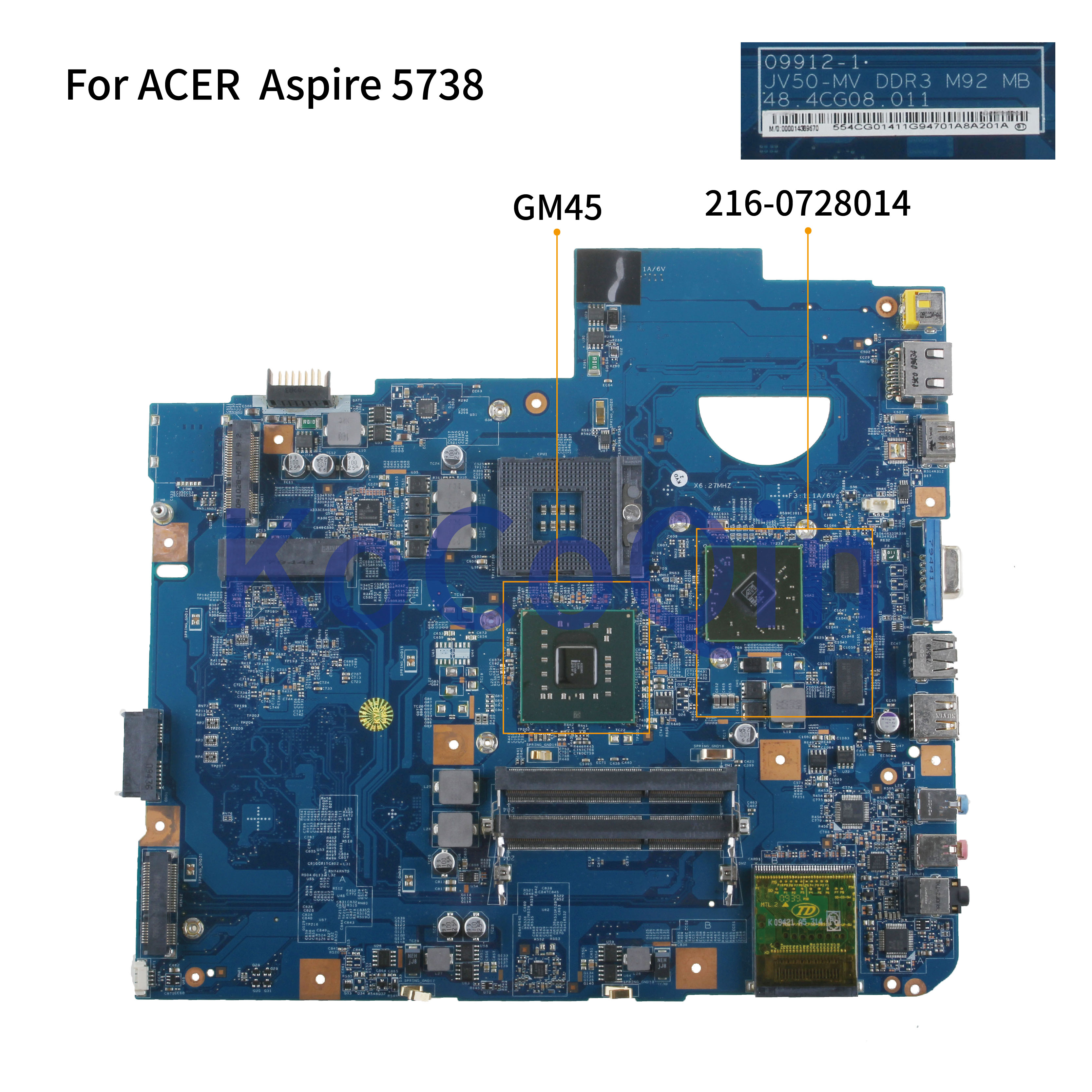 KoCoQin Laptop Motherboard For ACER  Aspire 5738 5738G DDR3 Mainboard MBP5601019 MB.P5601.019 09912-1 48.4CG08.011 GM45