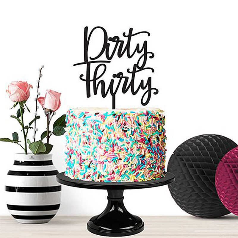 Excellent Birthday Cake Topper Dirty Thirty Milestone Birthday Cake Decor Personalised Birthday Cards Epsylily Jamesorg