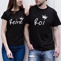S 5XL Reine Roi Summer Couple Letter Print T Shirts Queen King Black Short Sleeve Cotton