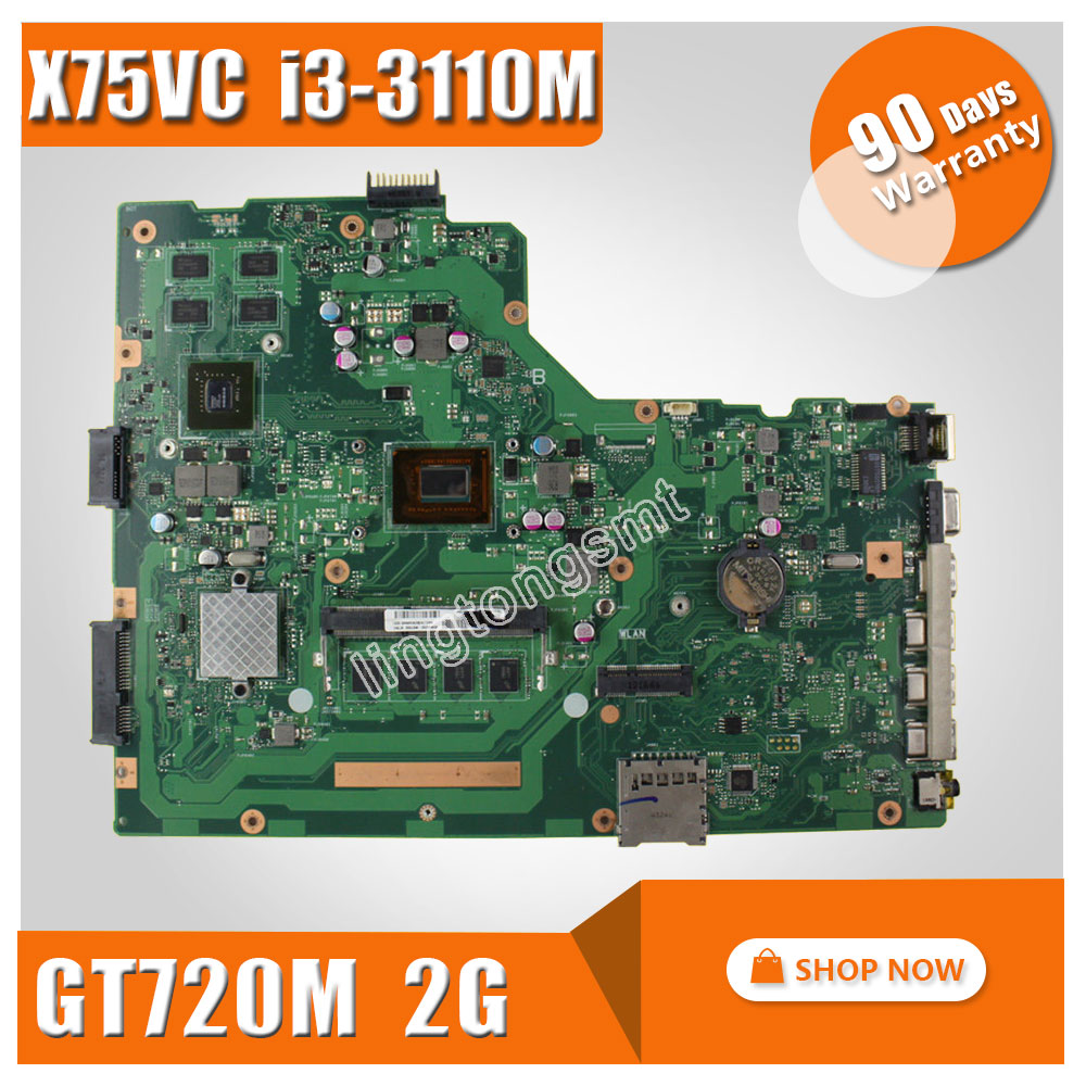 X75VC laptop motherboard for ASUS X75VB REV3.0 with i3 CPU GT720M with 2GB DDR3 VRAM 4G Memory On Board 100% tested Mainboard for asus k54c laptop mainboards 60 n9tmb1000 b31 ddr3 for i3 cpu well tested