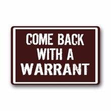 Come Back With a Warrant Durable Heat-resistant Indoor/Outdoor Doormat 23.6(L) x 15.7(W)