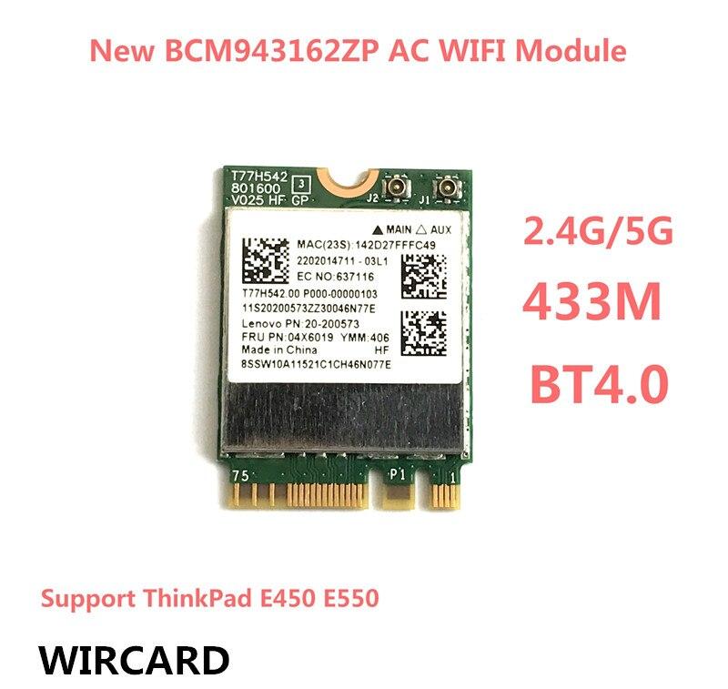 BCM943162ZP Dual Band Wireless-AC 2.4G/5G Wifi Bluetooth 4.0 NGFF 802.11ac Card For ThinkPad E450 E550 FRU:04X6019