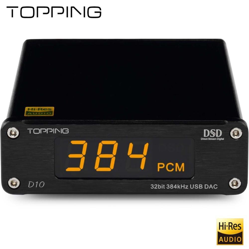 Nouveaux produits étagères TOPPING D10 est un DAC USB avec sortie ligne, sortie optique et coaxiale, utiliser XMOS, ES9018K2M, OPA2134, direct usine