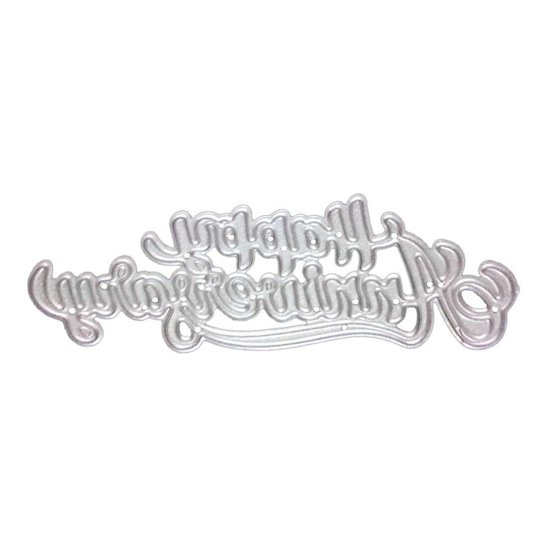Новое прибытие счастливый юбилей металлические трафареты для пресс-формы для DIY скрапбукинга/фото украшение для альбома тиснение бумажные карточки ручной работы