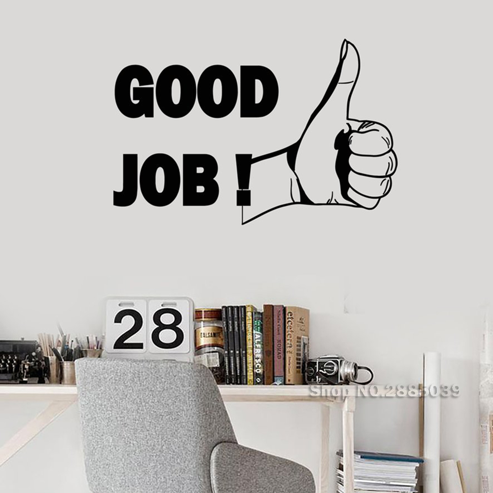 Thumb Up Good Job Vinyl Wall Decal Office Motivation Inspiration Phrase Wall Stickers Mural Art Creative Wallpapers Decor LC615