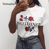 Baishanglinna Nothing Letter Print T Shirt Rose T Shirt Women 2018 Summer Casual Short Sleeve T