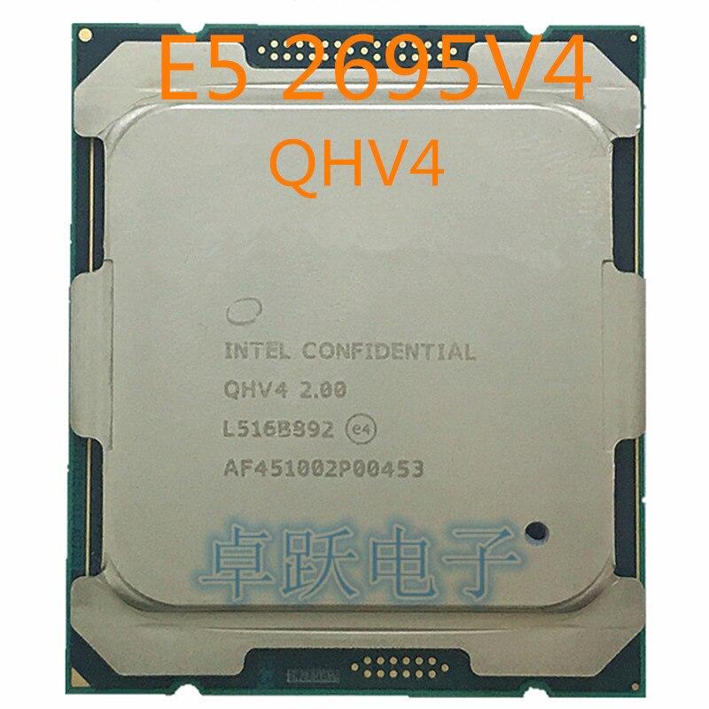 E5 2695 V4 cpu QHV4 ES Version E5 2695 V4 2.00GHz 18 Core 45MB Processor E5 2695V4 free shipping|CPUs|   - AliExpress