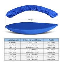 Waterproof UV Resistant Kayak Dust Cover Professional Universal Canoe Rowing Boat Storage Dust Cover Shield Kayak Accessories