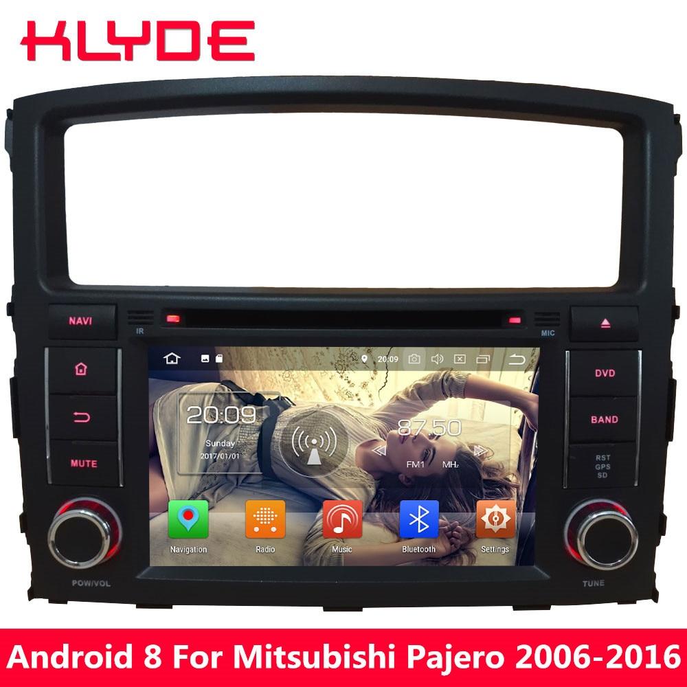 KLYDE 7 Android 8 4g Octa Core 4 gb RAM 32 gb ROM Lecteur DVD de Voiture Pour Mitsubishi pajero V97 V93 2006 2007 2008 2009 2010 2011-2016