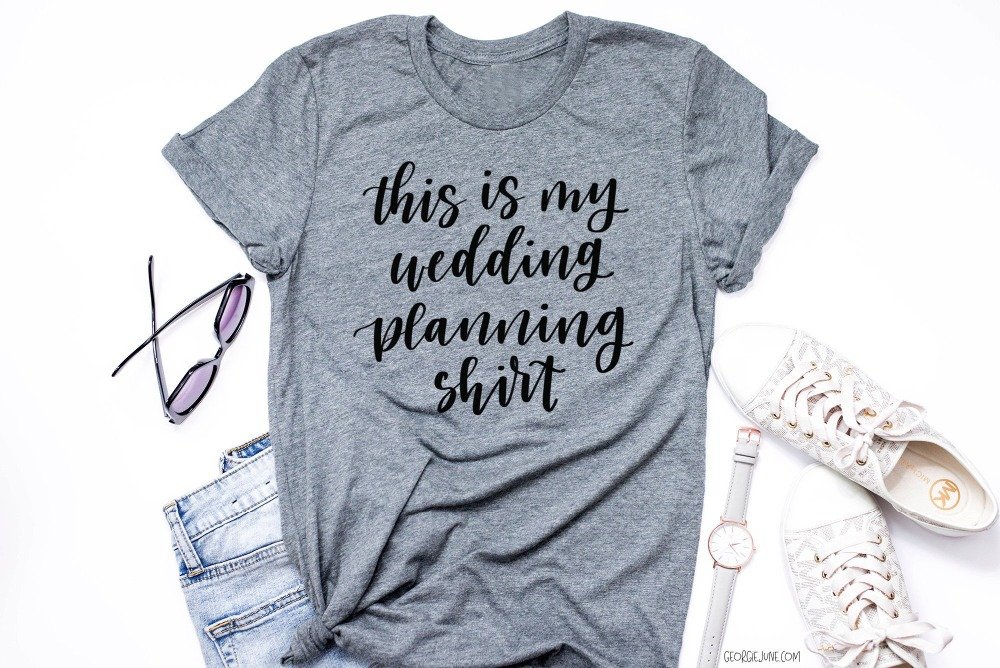 Gifts For Wedding Planning: Wedding Planning Shirt Gifts For Women Engagement Fashion