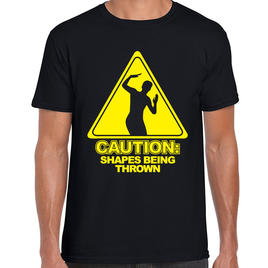 CAUTION SHAPES BEING THROWN PRINTED MENS T SHIRT RAVE EDM CLUB DANCE MUSIC T Shirts Funny Tops Tee New Unisex Funny Tops image
