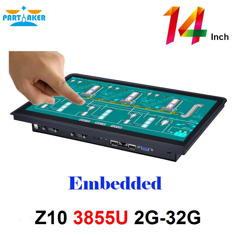 Partaker Z10 14 Inch Embedded OEM All In One PC With 10 Points Capacitive Touch Screen Intel Celeron 3855u 2G RAM 32G SSD stayer 37552