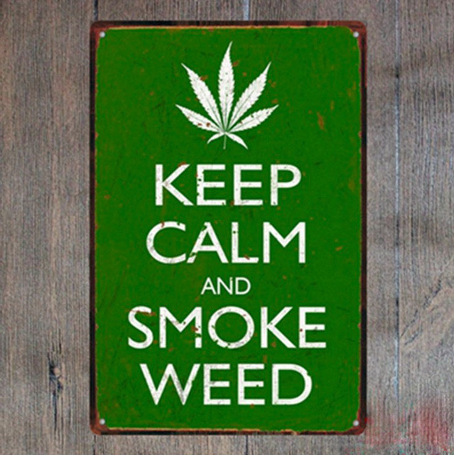 1 Piece Keep Calm And Smoke Weed Marijuana Tin Plate Sign Wall Room Man Cave Decoration
