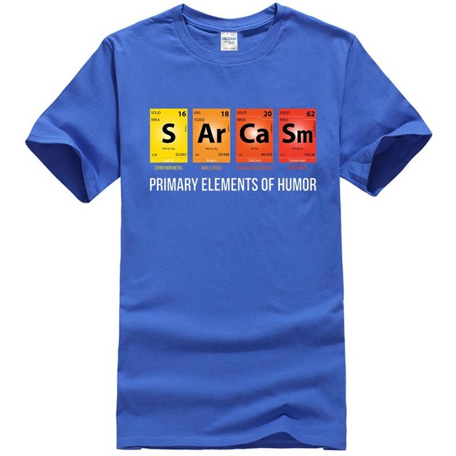 349b889e Primary Elements Of Sarcasm Humor Popular Tagless Tee T Shirt T ...
