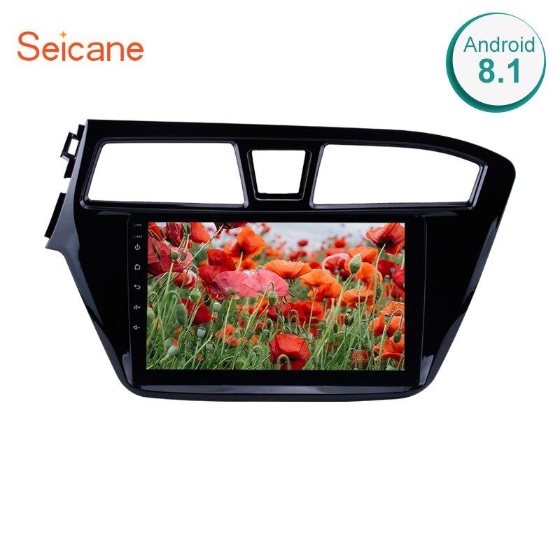 Seicane 2din Android 8,1 автомобильный Радио мультимедийный плеер для 2014 2015 HYUNDAI I20 LHD 9 дюймов сенсорный экран GPS навигация головное устройство