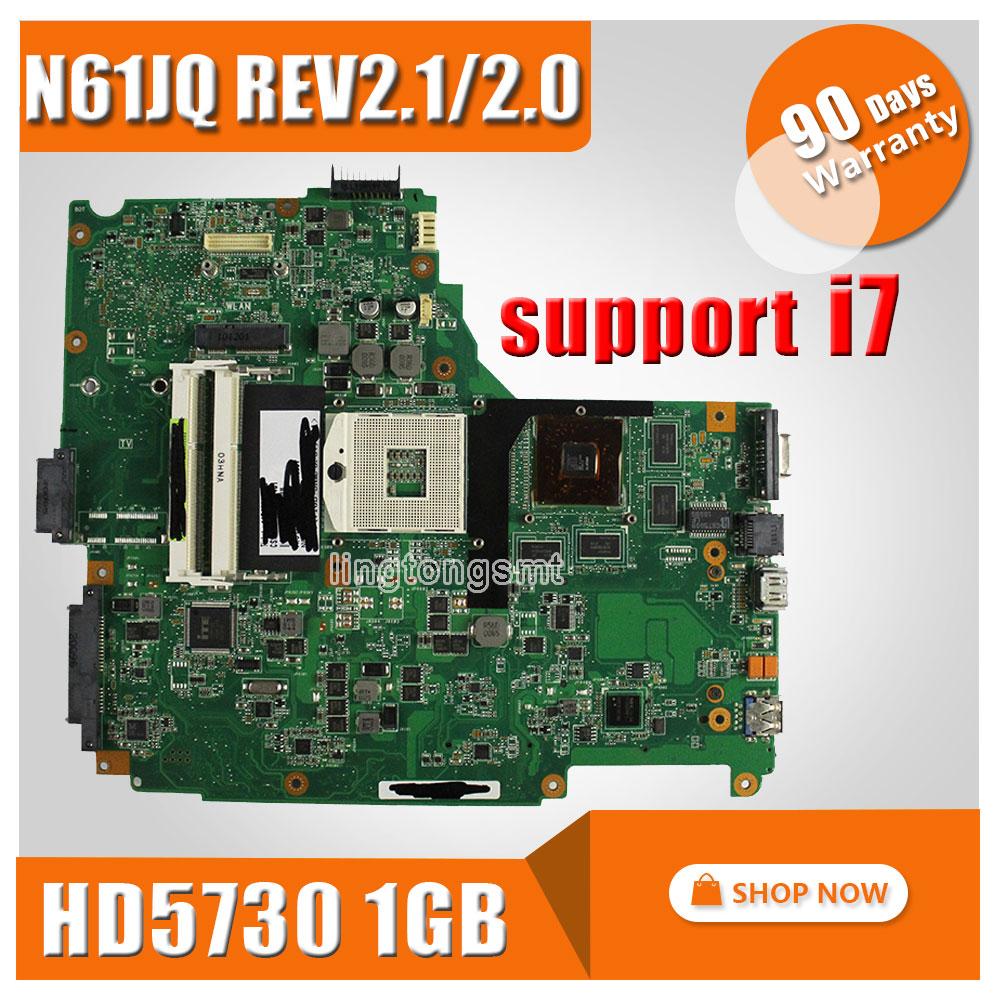 Original laptop motherboard N61JQ N61JA REV:2.1 2.0 for ASUS mainboard support I7 cpu 100% Tested for asus n61ja rev 2 0 2 1 laptop motherboard mainboard n61jq n61ja i5 cpu or i 7 cpu 100% tested
