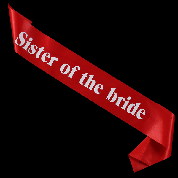 Wedding Wraps Sister Of The Bride Sash Fit Party Dress Bachelorette