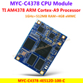 MYC-C4378 CPU Module MYC-C4378-4E512D-100-C TI Cortex-A9 CPU Module(1GHz TI AM4378,512MB RAM,4GB eMMC,low-cost compact-sized)