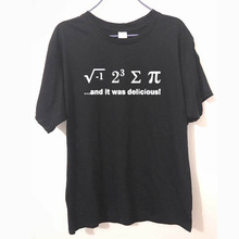 New Brand Men Cotton Short Sleeve I 8 Sum Pi And It Was Delicious ate pie geek Sci-Fi Nerd