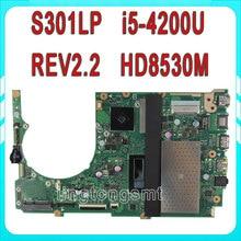 S301LP motherboard S301LP S301LA REV2.2 Mainboard Processor i5 4200 with Intel HD8530M 216-0842054 100% tested