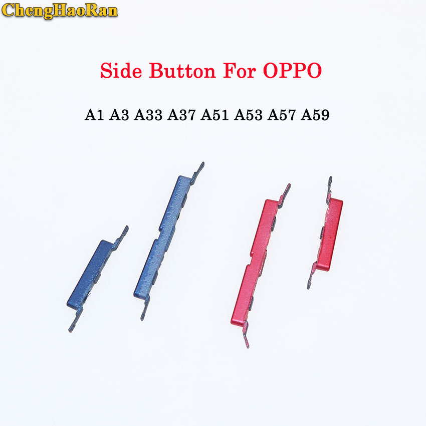 ChengHaoRan 1Set Power On Off Button Volume Key Side Button For OPPO A1 A3 A33 A37 A51 A53 A57 A59 Repair Part Many Color