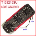 Free Shipping EVERFLOW T129215SU 12V 0.5A With Housing For ASUS GTX980TI Graphics Card Cooler Cooling Fan