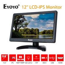 EYOYO EM12D 12 дюймов ips ЖК-дисплей HD видео и аудио монитор 1920×1080 HDMI VGA BNC AV для ПК компьютер Камера DVD видеонаблюдения DVR