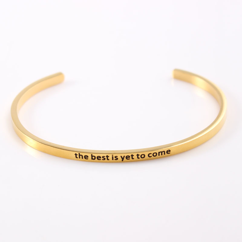 quot the best is yet to come quot Stainless Steel Inspirational Bracelet Quote Cuff Bracelets Mantra Bangle for Women Dropshipping in Bangles from Jewelry amp Accessories