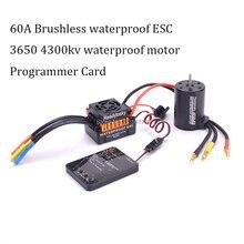 Waterproof 3650 4300KV RC Brushless Motor 60A Brushless ESC Programmer Combo Set kit for 1/10 RC Car Truck Motor