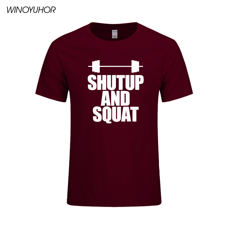 Shut Up And Squat Men's   T  -  Shirt   100% Cotton Summer Casual Short Sleeve O-Neck   T     Shirt   Male Tops Tees High Quality