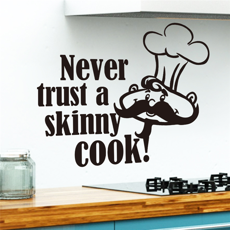 Wall Decal Quote Sticker lounge kitchen dining room Never Trust A Skinny Cook