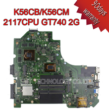 K56CM K56CB K56C motherboard for Asus vivobook celeron processor 2117U GeForce GT 740M with 2GB DDR3 100% TESTED